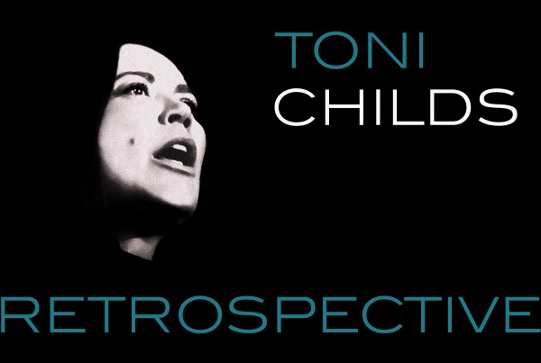Toni Childs Retrospective Poster Version One